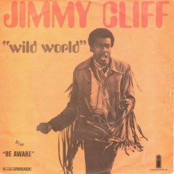 Cliff Jimmy – Wild World / Be Aware|1970 Island Records – 6014 024-Single