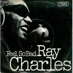 Charles Ray – Feel So Bad / Your Love Is So Doggone Good|1971 Probe – 1C 006-92 766-Single