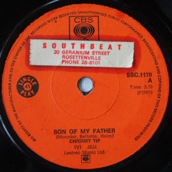 Chicory Tip – Son Of My Father|1972 CBS – SSC 1170-Single