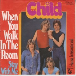 Child – When You Walk In The Room|1978 Hansa International – 15 503 AT-Single