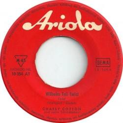 Cotton Charly und seine Twist-Makers – Wilhelm Tell Twist / Hully Gully Holiday|1963 Ariola – 10 354 AT-Single
