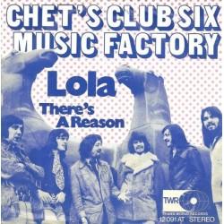 Chet's Club Six Music Factory – Lola|1972 Trans-World-Records – 12 091 AT-Single