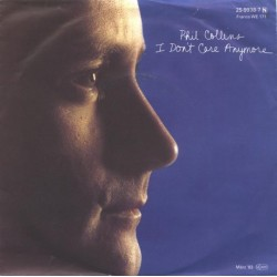 Collins Phil – I Don't Care Anymore|1983 WEA – 2 59938-7-Single