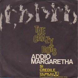 Crazy Boys The – Addio Margaretha|1966 Durium – CN A 9192-Single