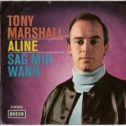 Marshall Tony – Aline / Sag Mir Wann|1968 Decca D 19 805-Single