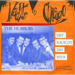 Hubbubs The – Nachts In Chicago|1965 International– IN-3039-Single