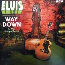 Presley Elvis – Way Down In The Jungle Room|2016 RCA – 889853181117