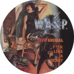 W.A.S.P. – Live Animal (F**k Like A Beast)|1988 Music For Nations – (P)12 KUT 109-Picture Vinyl