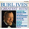 Ives ‎Burl – Burl Ives&8216 Greatest Hits!|MCA Records ‎– MCA 114