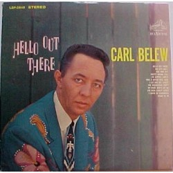 Belew ‎Carl – Hello Out There|1964 RCA Victor ‎– LSP-2848
