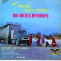 Willis Brothers The ‎– Hey Mister Truck Driver!|1968     Starday Records ‎– SLP 428