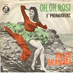Granata Rocco – E' Primavera / Oh, Oh, Rosi 1959   Columbia – C 21 378-Single