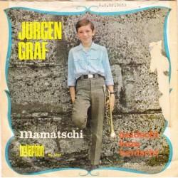Graf Jürgen – Mamatschi|1967    Bellaphon – BL 1058-Single