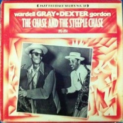 Wardell Gray / Dexter Gordon ‎– The Chase And The Steeple Chase|1980   MCA Records ‎– MCA-1336