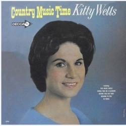 Wells Kitty – Country Music Time|1964     Decca – DL 4554