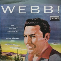 Pierce Webb with Owen Bradley ‎– Webb!|1959 Stetson ‎– HAT 3019