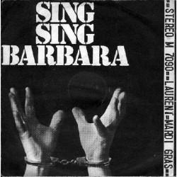 Laurent Michel – Sing Sing Barbara 1971     Joker– M 7090-Single