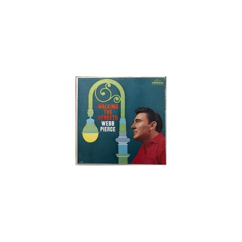 Pierce Webb – Walking The Streets|1960 Decca DL 4079