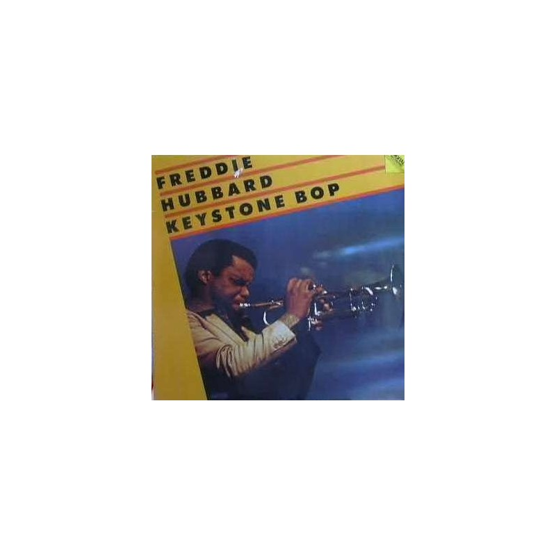Hubbard Freddie – Keystone Bop|1982     FantasyF-9615