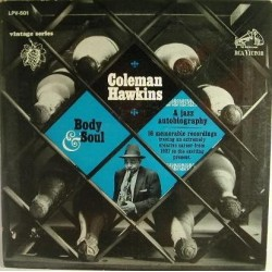 Hawkins Coleman– Body And Soul: A Jazz Autobiography|1964     RCA Victor – LPV-501