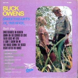 Owens Buck -Sweethearts In Heaven|1969 Starday Records ‎– SLP 446