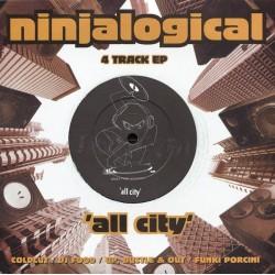 Various – Ninjalogical - All City|1996   Ninja Tune – JAZEN 701-Single-EP