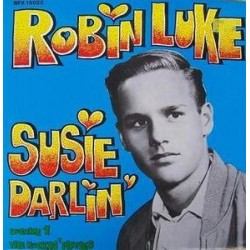 Luke Robin – Susie Darlin' - Volume 1:The Rockin' Fifties|1978    Bear Family Records	BFX 15022