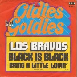 Los Bravos – Black Is Black / Bring A Little Lovin'|Decca – 6.11171-Single
