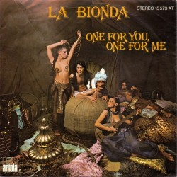 La Bionda – One For You, One For Me|1978   Ariola – 15 573 AT-Single