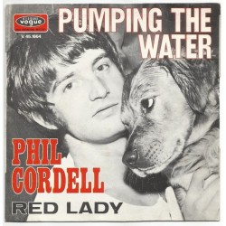 Cordell Phil ‎– Pumping The Water / Red Lady|1969    Disques Vogue ‎– V. 45-1664-Single
