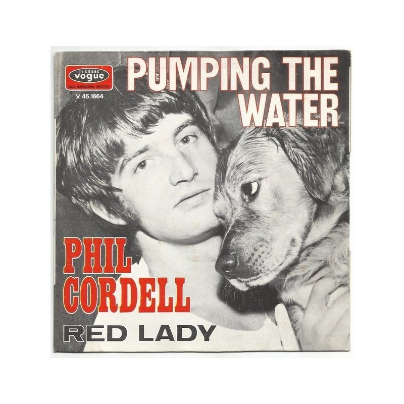 Cordell Phil – Pumping The Water / Red Lady|1969    Disques Vogue – V. 45-1664-Single