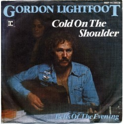 Lightfoot ‎Gordon – Cold On The Shoulder|1975     Reprise Records ‎– REP 14 390-Single