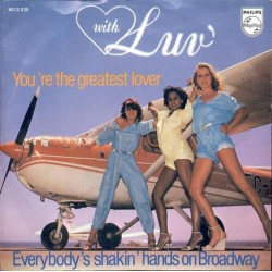 Luv' ‎– You're The Greatest Lover|1978   Philips ‎– 6012 828-Single