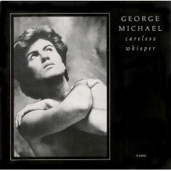 Michael George ‎– Careless Whisper|1984   Epic ‎– A4603-Single