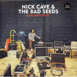 Cave Nick & The Bad Seeds ‎– Live From KCRW|2013     Bad Seed Ltd. ‎– BS006V