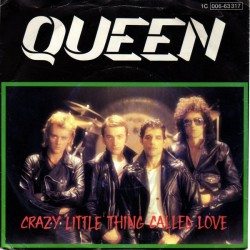 Queen ‎– Crazy Little Thing Called Love|1979     EMI ‎– 1C 006-63 317-Single