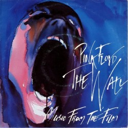 Pink Floyd ‎– The Wall - Music From The Film|1982      Harvest ‎– 006-64875-Single