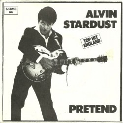 Stardust ‎Alvin – Pretend|1981    Stiff Records ‎– 6.13 243-Single