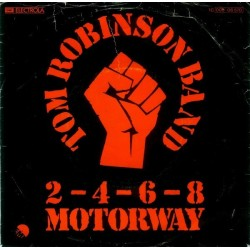 Robinson Tom Band ‎– 2-4-6-8 Motorway|1977     EMI ‎– 1C 006-06 570-Single