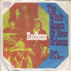 Redbone ‎– The Witch Queen of New Orleans|1971     Epic ‎– EPC 7351-Single