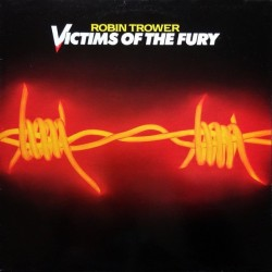 Robin Trower ‎– Victims Of The Fury|1980   Chrysalis ‎– 6307 671