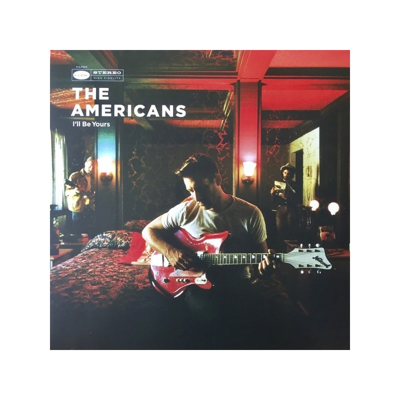 Americans The  – I'll Be Yours|2017     Loose – VJLP234