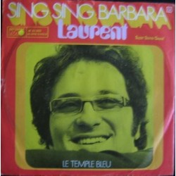 Laurent – Sing Sing Barbara / Le Temple Bleu|1971     Metronome – M 25 303-Single