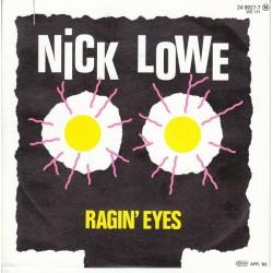 Lowe Nick – Ragin' Eyes|1983     F-Beat – 24 9827-7-Single