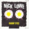 Lowe ‎Nick – Ragin' Eyes|1983     F-Beat ‎– 24 9827-7-Single