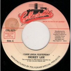 Lee Dickey / The Angels – I Saw Linda Yesterday / Thank You And Goodnight|1992    Collectables – COL 4279-Single