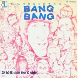Robertson B. A. – Bang Bang|1979    Asylum Records – AS 13 152-Single