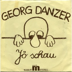 Danzer Georg ‎– Jö Schau / Ihr Kents Mi|1975      Ariola ‎– 16 356 AT-Single