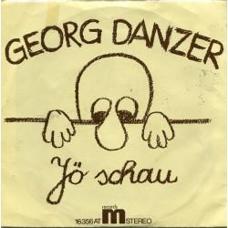 Danzer Georg – Jö Schau / Ihr Kents Mi|1975      Ariola – 16 356 AT-Single