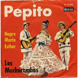 Los Machucambos ‎– Pepito|1961   Decca ‎– DL 25 046-Single